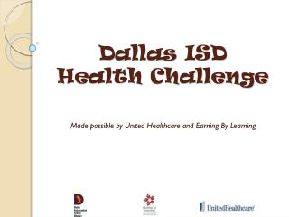 Dallas ISD  Health Challenge
