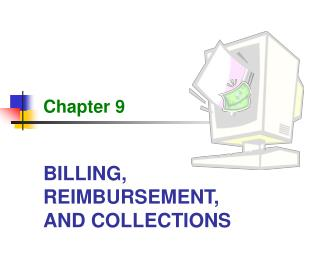 BILLING, REIMBURSEMENT, AND COLLECTIONS