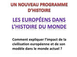 Les Europ ens dans l histoire du monde