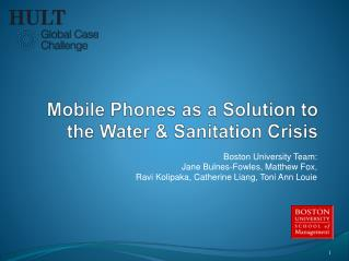 Mobile Phones as a Solution to  the Water & Sanitation Crisis