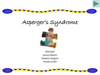 Asperger�s Syndrome