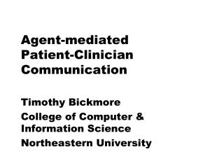 Agent-mediated  Patient-Clinician Communication