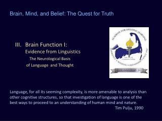 Brain Function I:  Evidence from Linguistics
