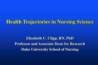Health Trajectories in Nursing Science