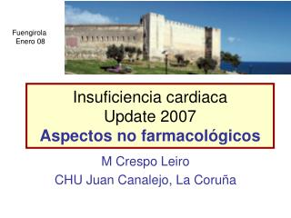Insuficiencia cardiaca Update 2007 Aspectos no farmacológicos