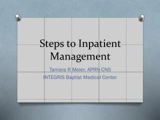 Steps to Inpatient Management