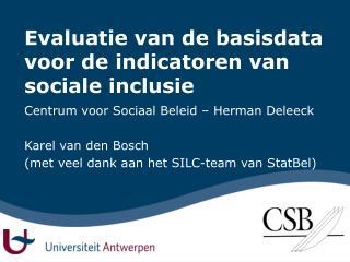 Evaluatie van de basisdata voor de indicatoren van sociale inclusie