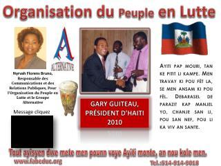 Tout  ayisyen dwe  mete men  pounn voye Ayiti monte ,  an  nou kole  men .