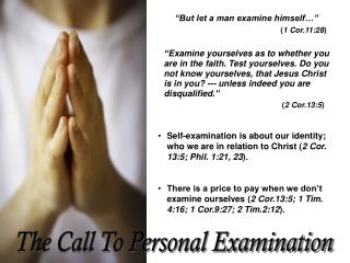 The Call To Personal Examination
