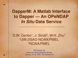 DapperM: A Matlab Interface to Dapper — An OPeNDAP  In Situ  Data Service