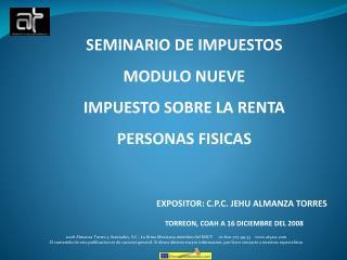 SEMINARIO DE IMPUESTOS MODULO NUEVE IMPUESTO SOBRE LA RENTA  PERSONAS FISICAS