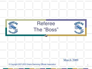 Referee  The �Boss�