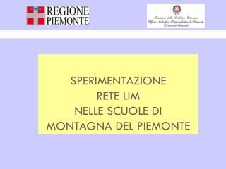 SPERIMENTAZIONE RETE LIM  NELLE SCUOLE DI MONTAGNA DEL PIEMONTE