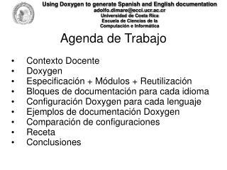 Agenda de Trabajo Contexto Docente Doxygen Especificación + Módulos + Reutilización