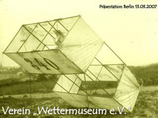 """Verein """"Wettermuseum e.V."""""""