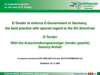 E-Tender  With the Ausschreibungsanzeiger (tender gazette) Saxony-Anhalt