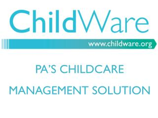 PA'S CHILDCARE  MANAGEMENT SOLUTION