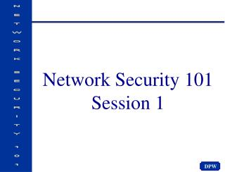 Network Security 101 Session 1