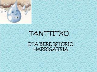 TANTTITXO