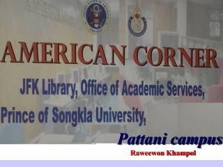 Pattani campus