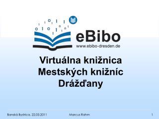 Virtuálna knižnica Mestských knižníc Drážďany