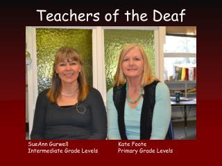 Teachers of the Deaf