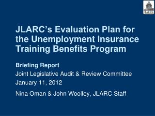 JLARC's Evaluation Plan for the Unemployment Insurance Training Benefits Program