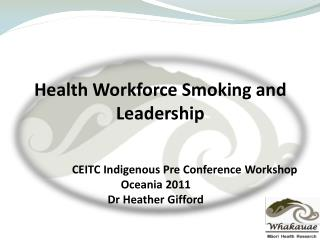 Health Workforce Smoking and Leadership