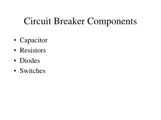Circuit Breaker Components