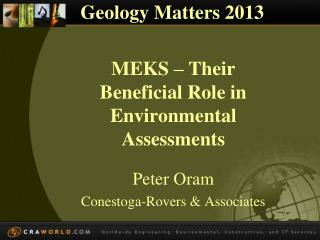MEKS – Their Beneficial Role in  Environmental Assessments
