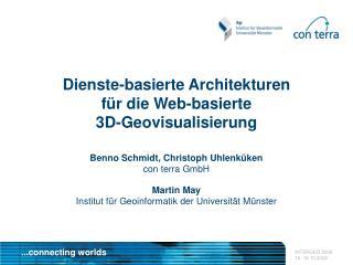 Dienste-basierte Architekturen  für die Web-basierte  3D-Geovisualisierung