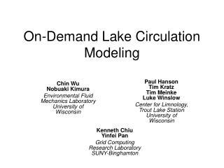 On-Demand Lake Circulation Modeling