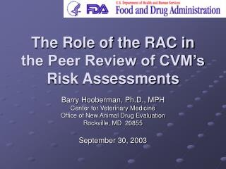 The Role of the RAC in the Peer Review of CVM's Risk Assessments
