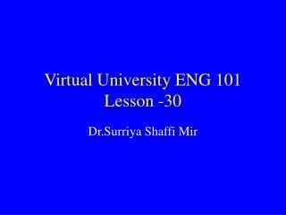 Virtual University ENG 101 Lesson -30