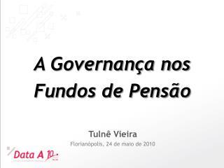 A Governança nos Fundos de Pensão
