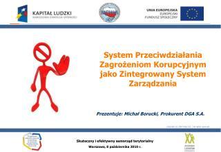 System Przeciwdziałania Zagrożeniom Korupcyjnym jako Zintegrowany System Zarządzania