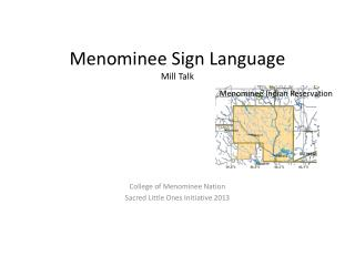Menominee Sign Language Mill Talk