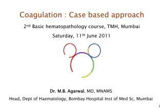 Coagulation : Case based approach