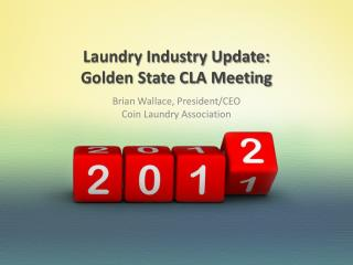 Laundry Industry Update: Golden State CLA Meeting