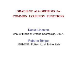 GRADIENT  ALGORITHMS  for  COMMON  LYAPUNOV  FUNCTIONS