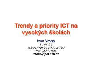 Trendy a priority ICT na vysokých školách