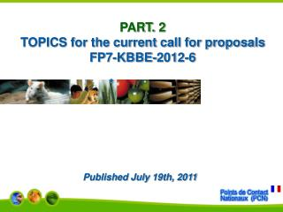 PART. 2 TOPICS for the current call for proposals FP7-KBBE-2012-6