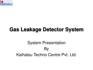 Gas Leakage Detector System