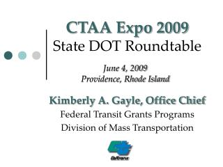 CTAA Expo 2009 State DOT Roundtable
