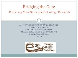 Bridging the Gap: Preparing Your Students for College Research