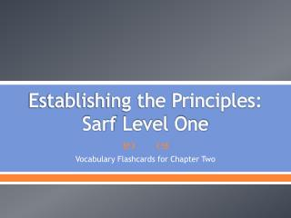 Establishing the Principles:  Sarf  Level One
