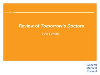 Review of Tomorrow s Doctors