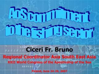 Ciceri Fr. Bruno Regional Coordinator Asia South East Asia