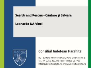 Search and Rescue  -  Căutare şi Salvare Leonardo DA Vinci