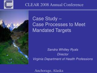 Case Study –  Case Processes to Meet Mandated Targets